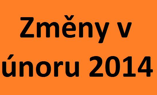Změny v únoru 2014
