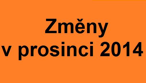 změny v prosinci 2014
