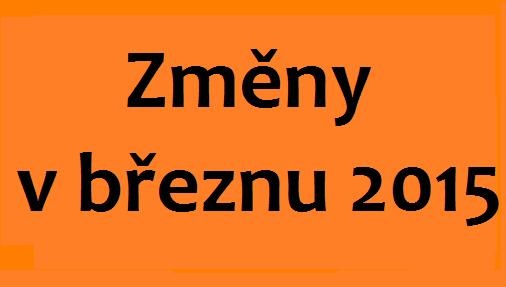 změny v březnu 2015