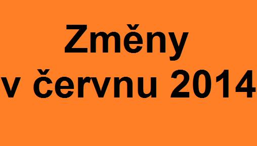 změny v červnu 2014